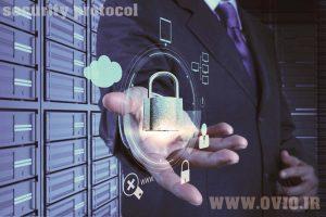 آشنایی با انواع پروتکل های امنیتی